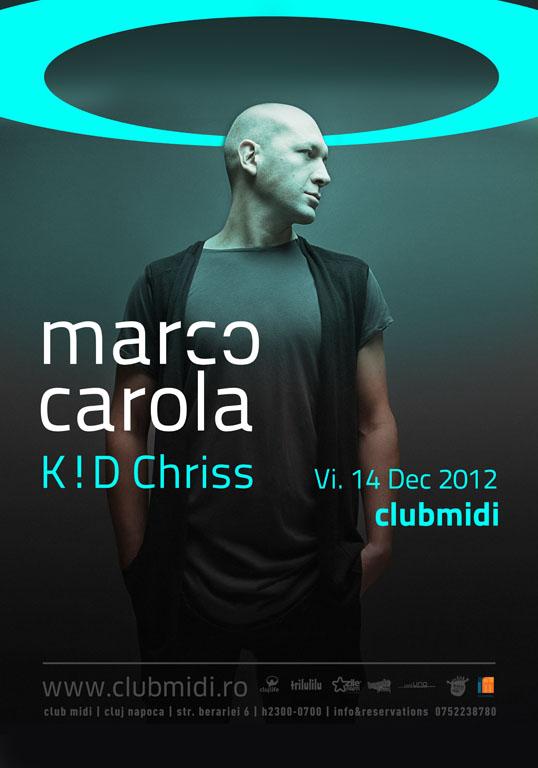 Marco Carola / K!D Chriss @ Club Midi