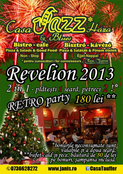 Revelion 2013 @ Casa Tauffer