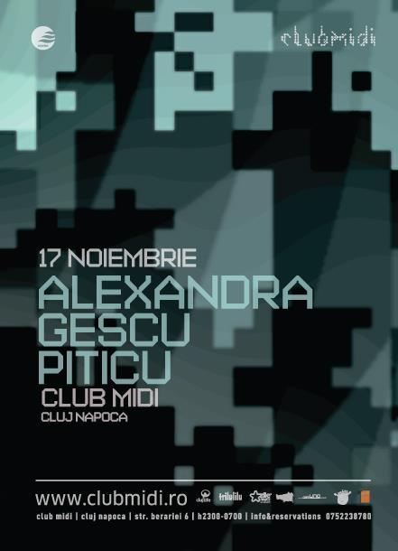 Alexandra / Gescu / Piticu @ Club Midi