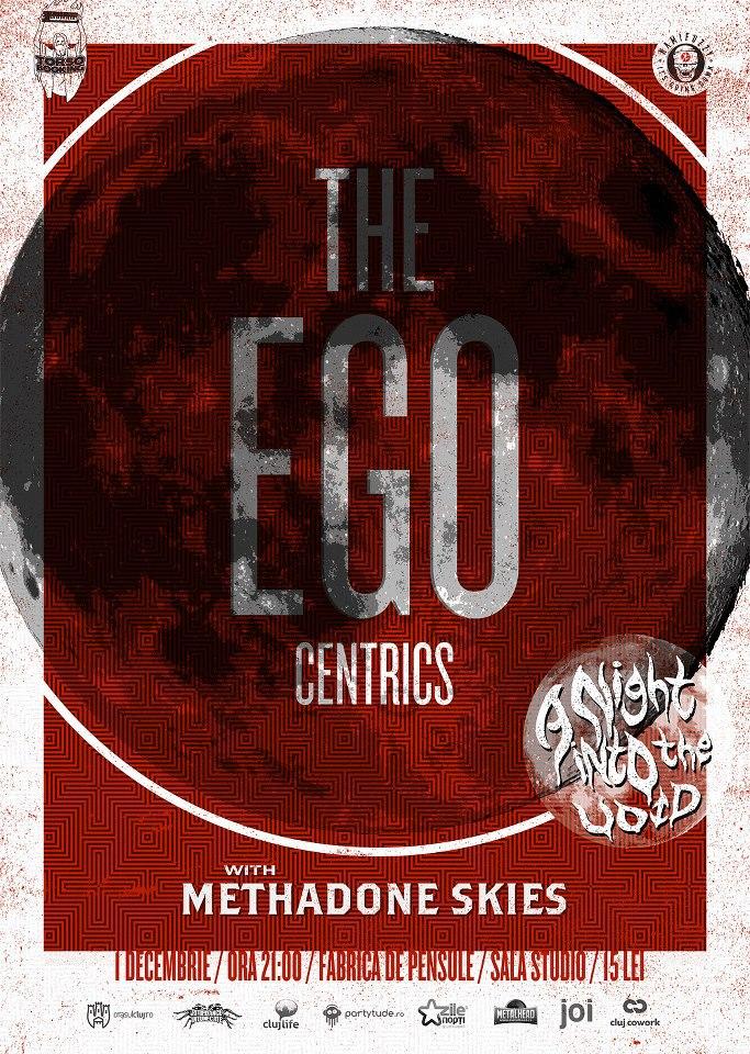 The: Egocentrics @ Fabrica de Pensule