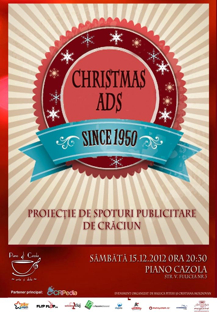 Proiecţie de spoturi publicitare de Crăciun @ Piano Cazola