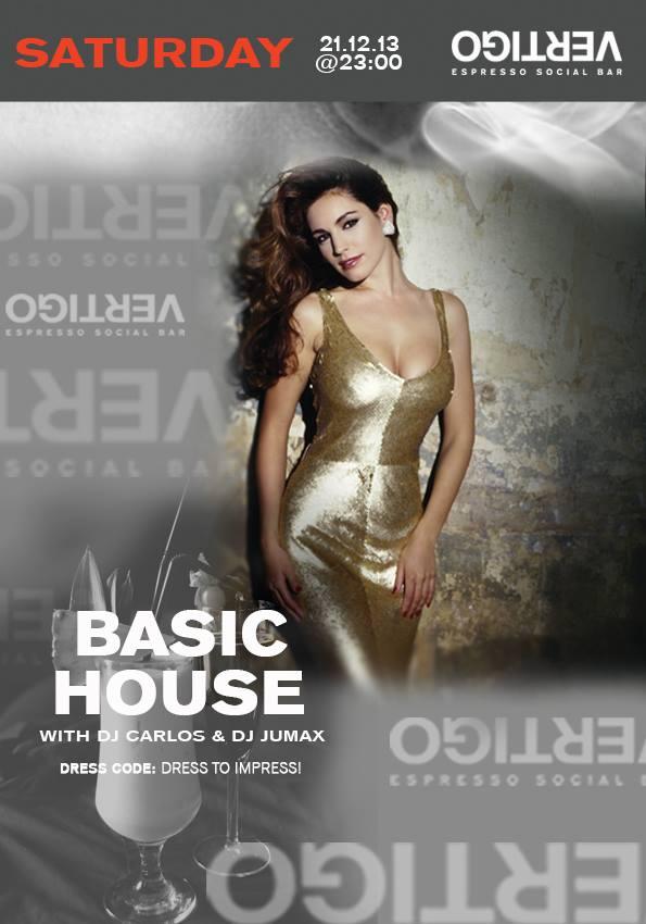 Basic House @ Vertigo