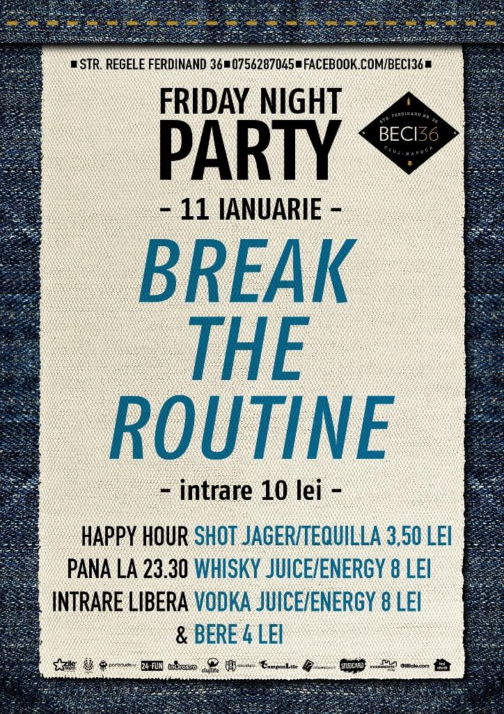 Break the routine @ Beci 36