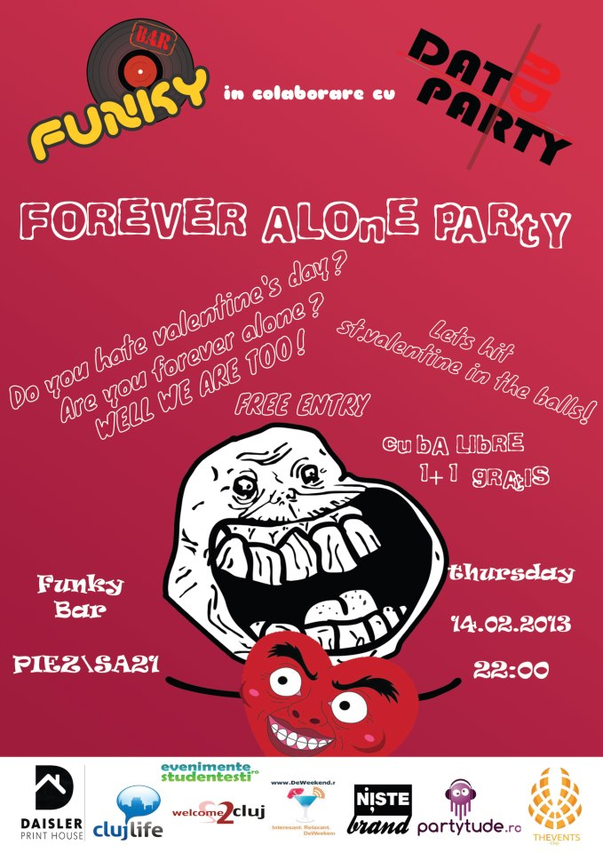 Forever Alone Party @ Funky Bar