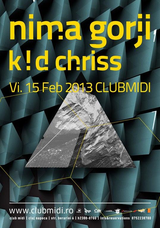 Nima Gorji / K!D Chriss @ Club Midi