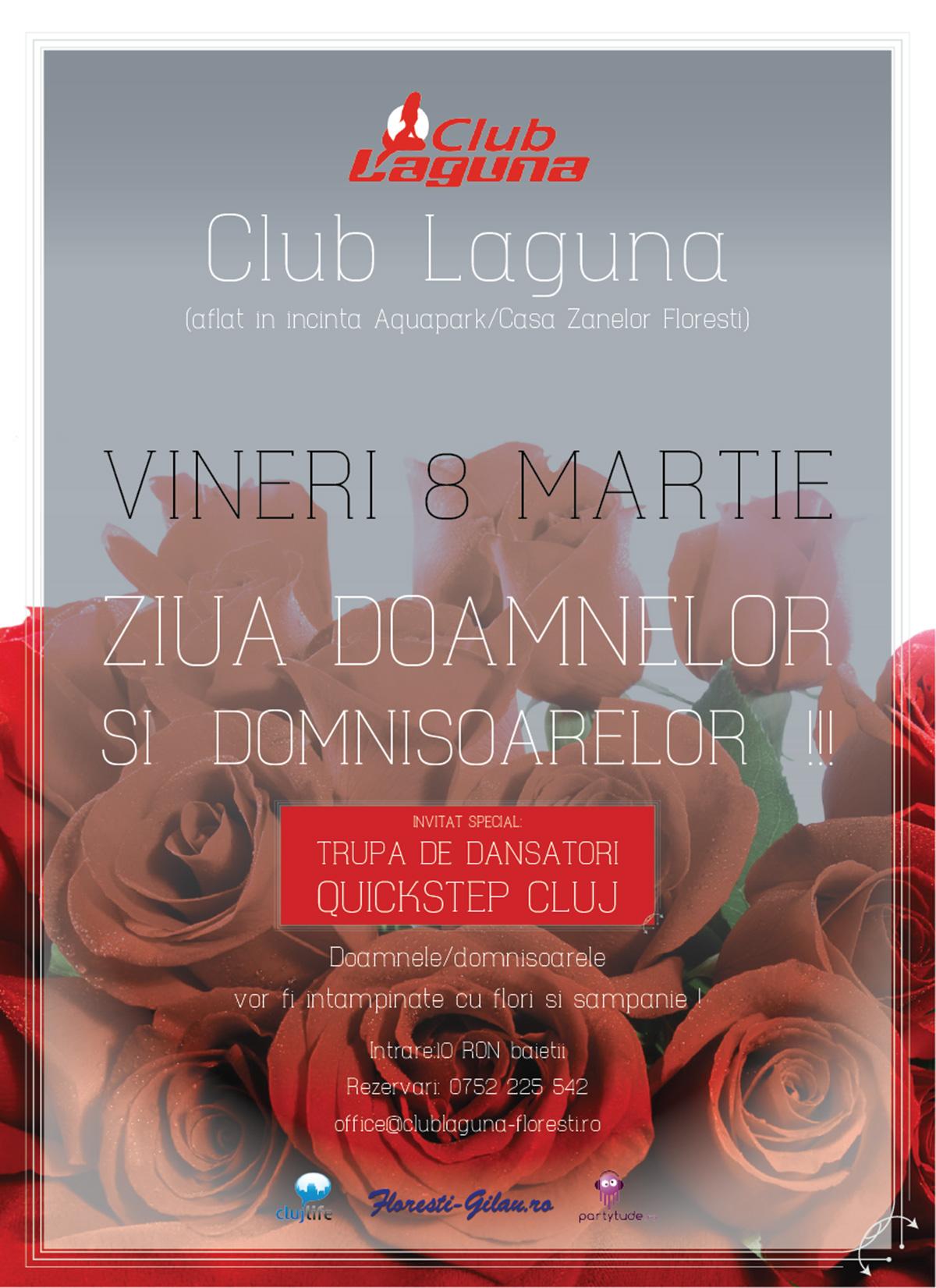 Ziua Doamnelor si Domnisoarelor  @ Club Laguna