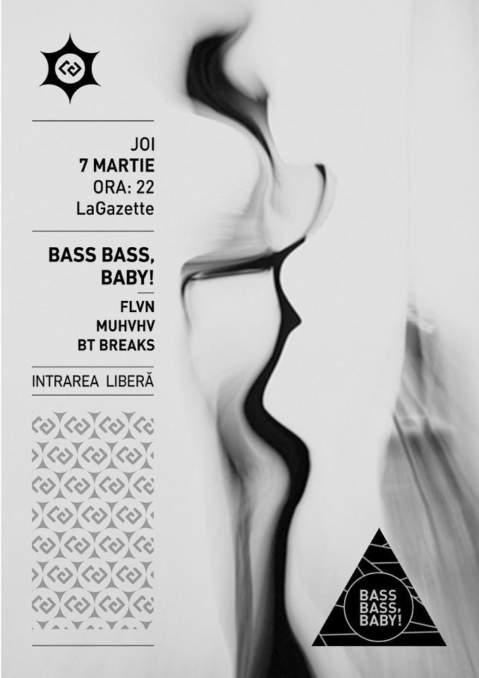 Bass Bass, Baby! @ La Gazette
