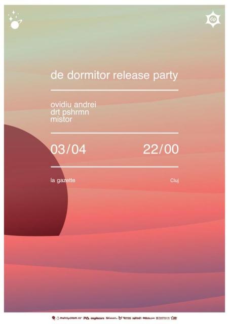 De Dormitor Release Party @ La Gazette