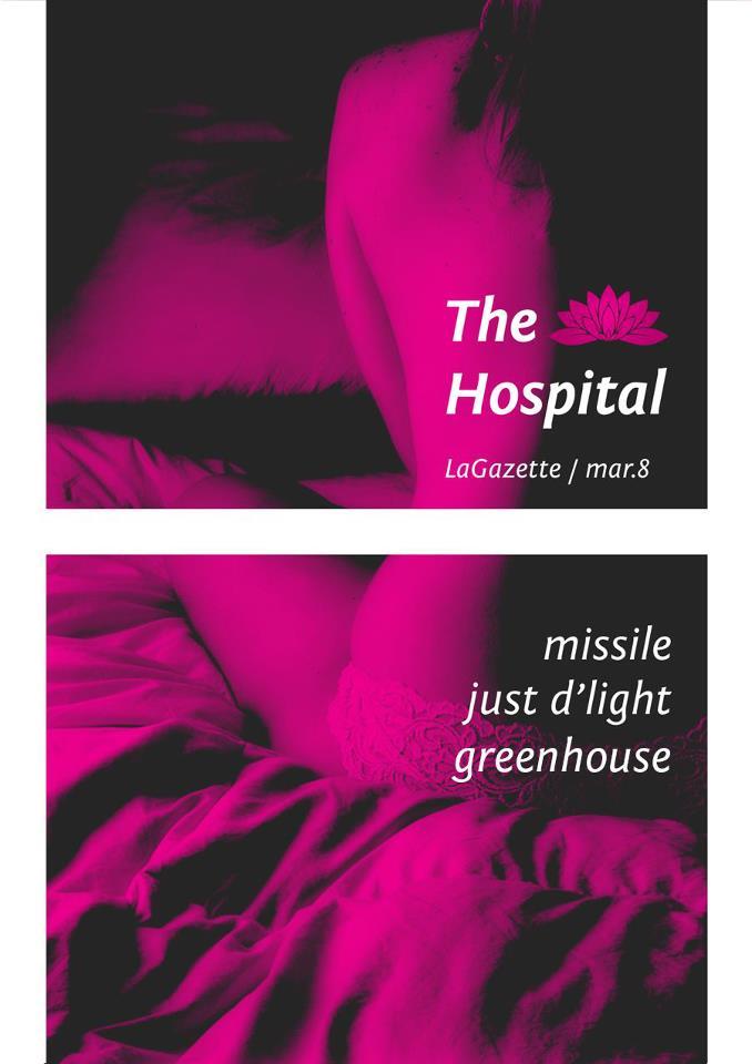 The Hospital #3 @ La Gazette