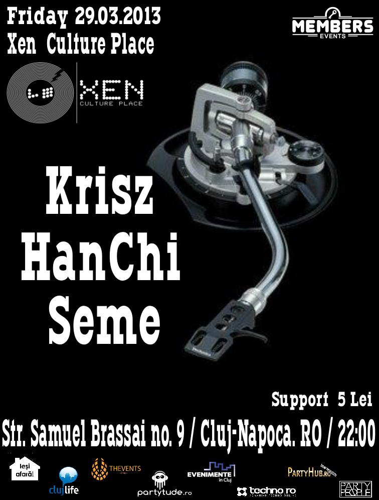 Krisz / HanChi / Seme @ Club Xen