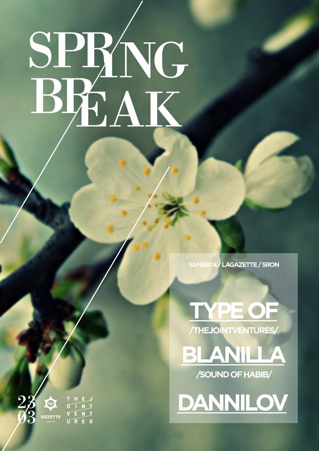 Spring Break @ La Gazette