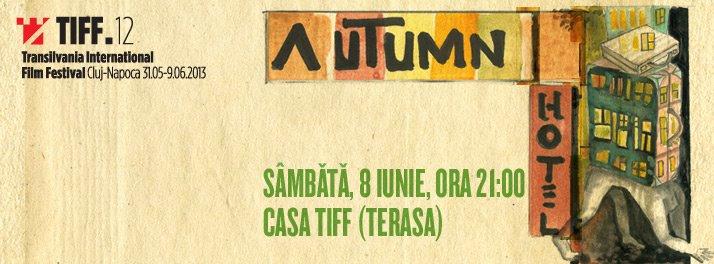 Autumn Hotel @ Casa TIFF