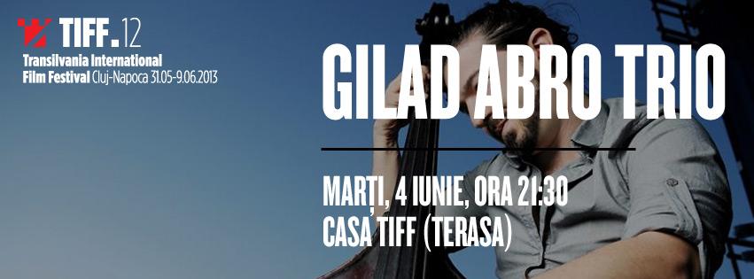 Gilad Abro Trio @ Casa TIFF