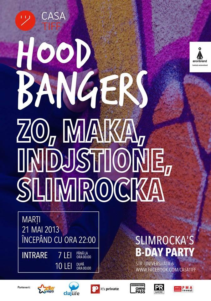 Hood Bangers #4 @ Casa TIFF