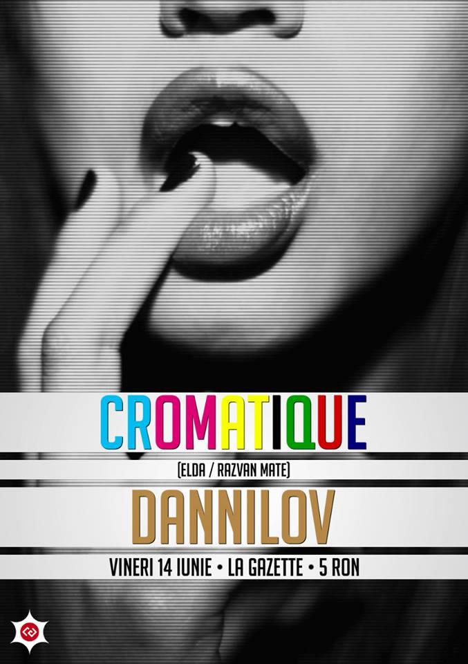 Cromatique / Dannilov @ La Gazette