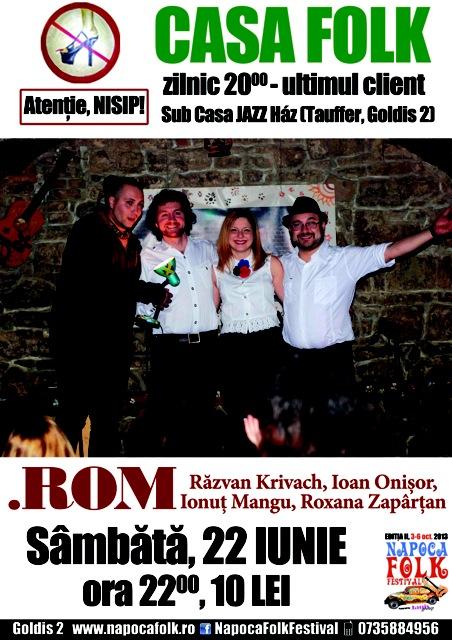 ROM @ Casa Folk