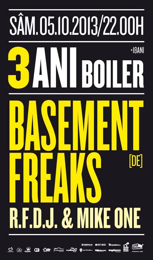 3 ani de Boiler cu Basement Freaks