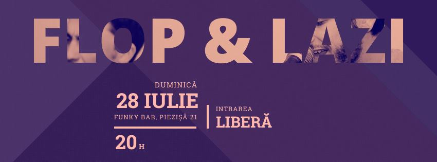 Live Sunday cu Flop & Lazi @ Funky Bar