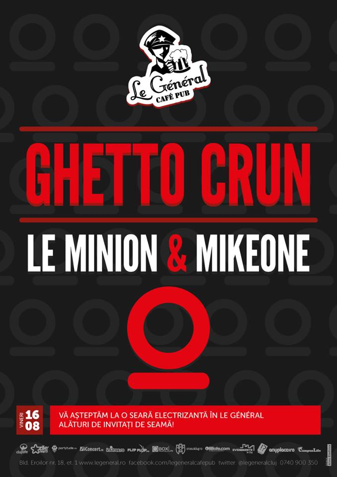 Le Minion & Mike One @ Le General
