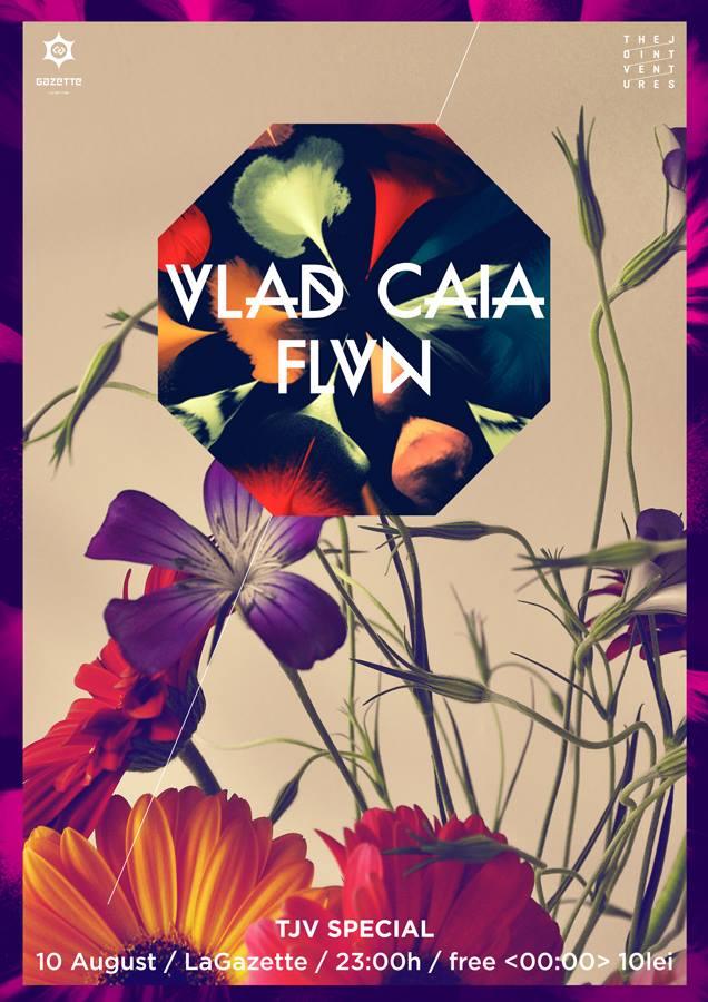 Vlad Caia / FLVN @ La Gazette