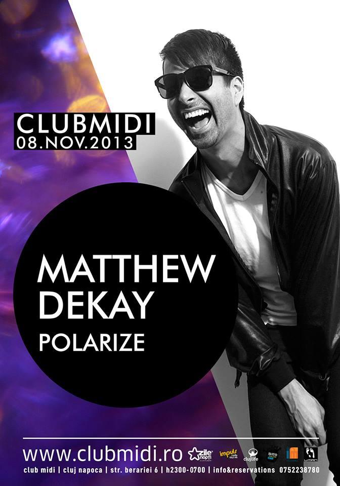 Matthew Dekay @ Club Midi