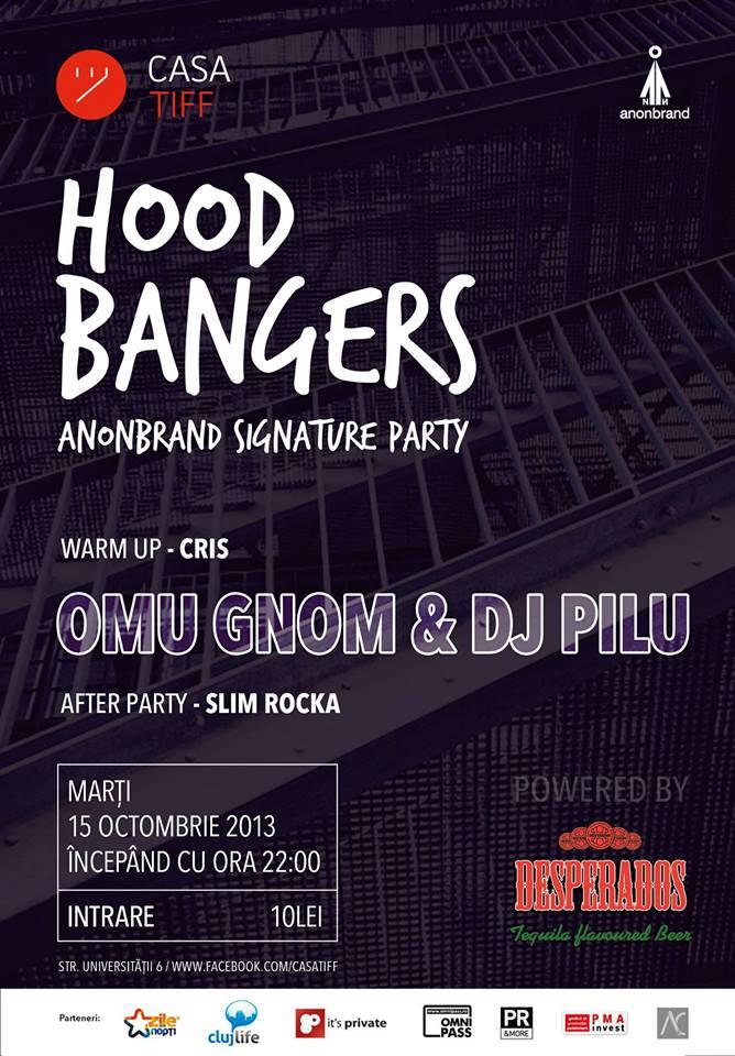 Hood Bangers #6 @ Casa TIFF