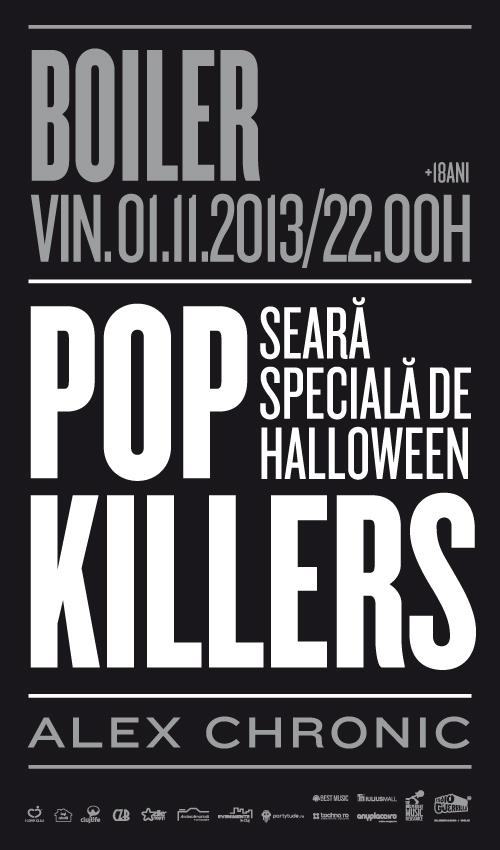 Halloween Special: Pop Killers @ Boiler Club