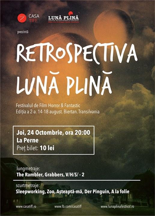Retrospectiva Luna Plina @ Casa TIFF