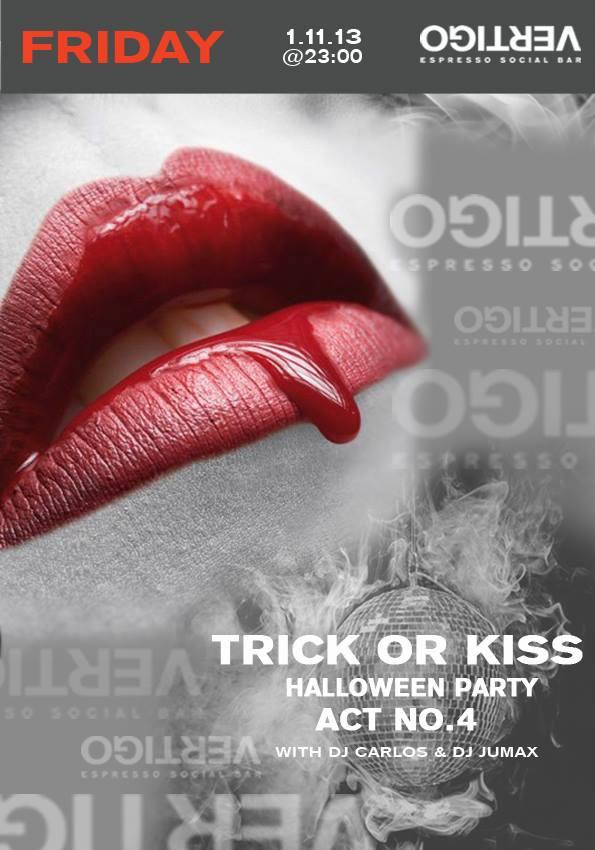 Trick or kiss @ Vertigo