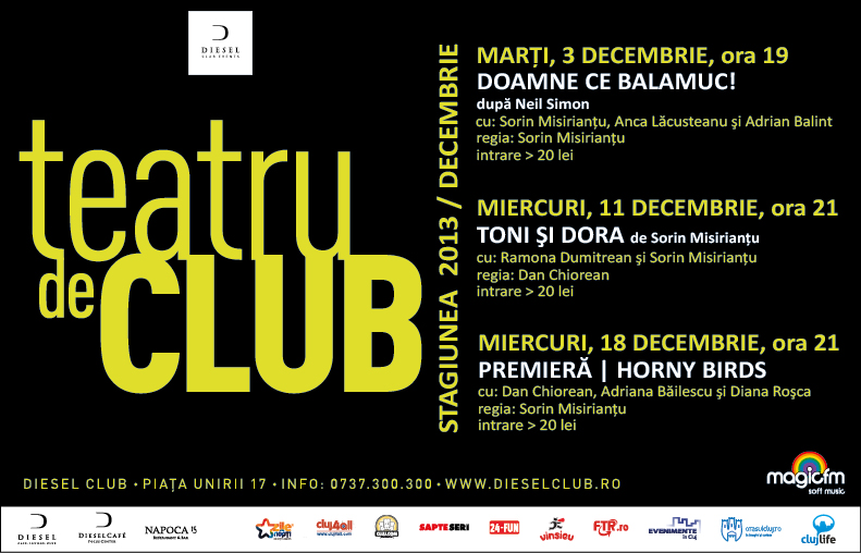 Teatru de Club – Stagiunea Decembrie 2013