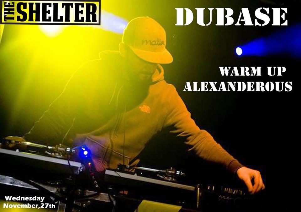 Dubase @ The Shelter