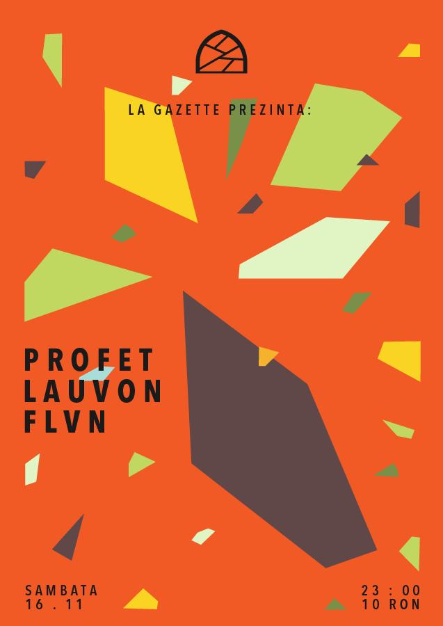Profet / Lauvon / FLVN @ La Gazette