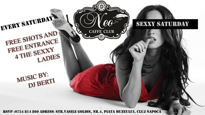 Sexxy Saturday @ Neo Caffe