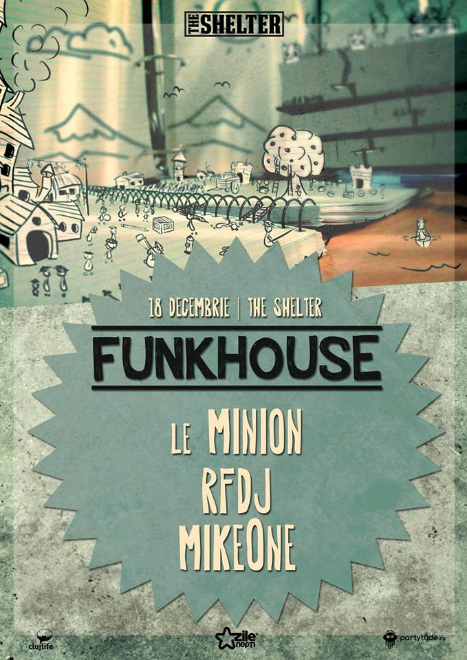 Funkhouse #2 @ The Shelter