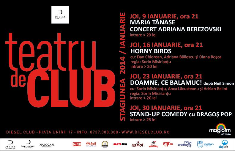 Teatru de club – Stagiunea lunii ianuarie 2014