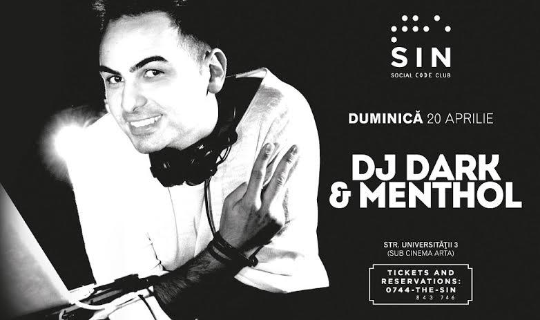Dj Dark & Menthol @ The SIN