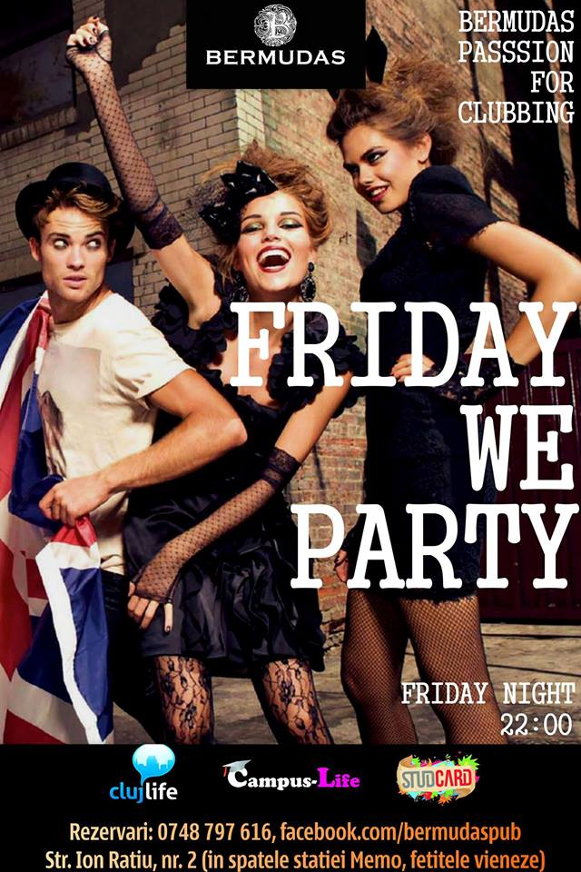 Friday We Party @ Bermuda's
