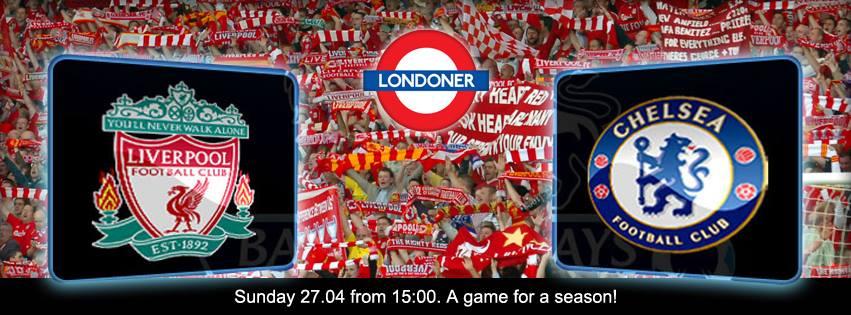 Liverpool – Chelsea @ Londoner Pub
