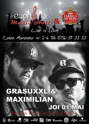 Grasu XXL & Maximilian @ Euphoria Music Hall