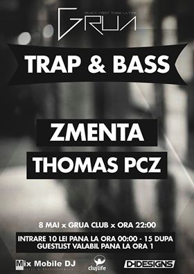 Trap & Bass @ Grua Club