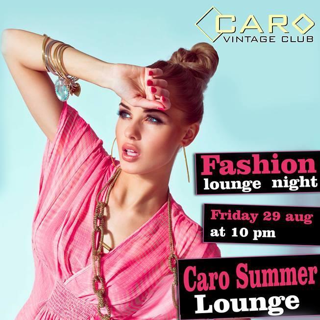 Fashion Lounge Night @ Caro Caffe