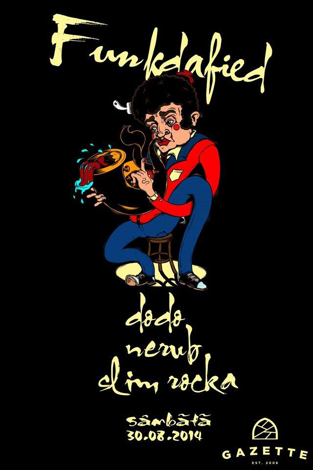 Dodo / Nerub / Slim Rocka @ La Gazette