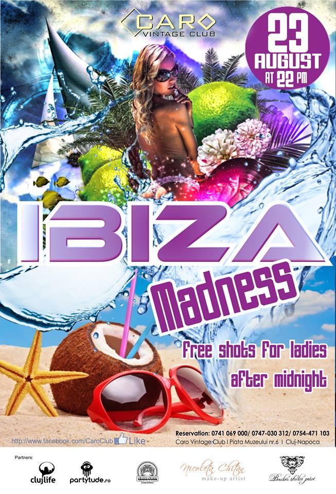 Ibiza Madness @ Caro Club