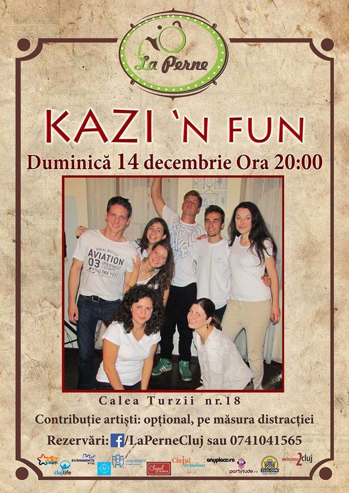 Kazi N' Fun @ La Perne