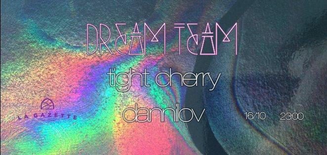 Tight Cherry / Dannilov @ La Gazette