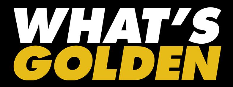 What's Golden @ La Gazette