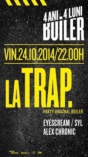 La Trap @ Boiler Club