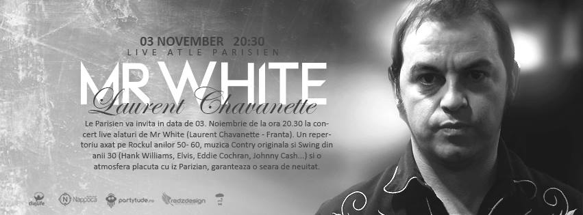 Mr White @ Le Parisien