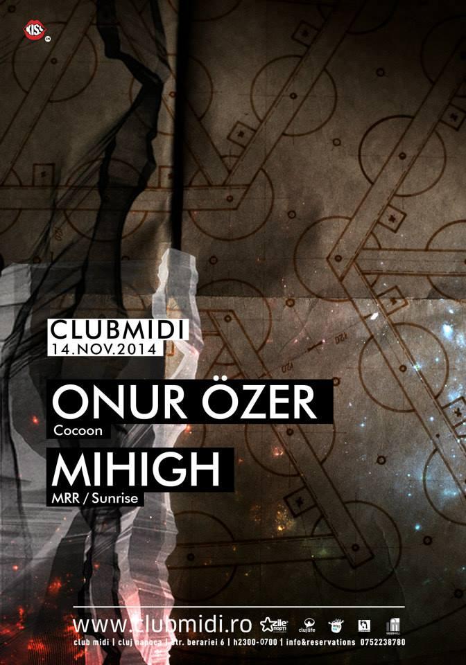 Onur Ozer / Mihigh @ Club Midi