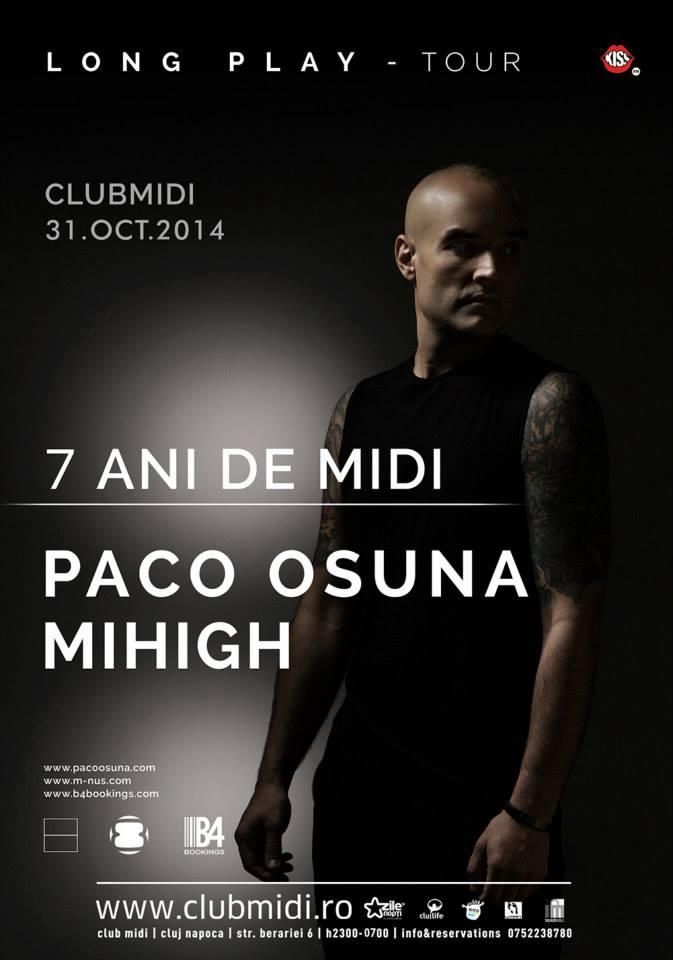7 ani de Club Midi: Paco Osuna / Mihigh